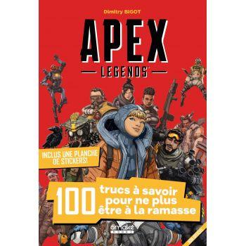 Apex Legends : 100 trucs à savoir pour ne plus être à la ramasse