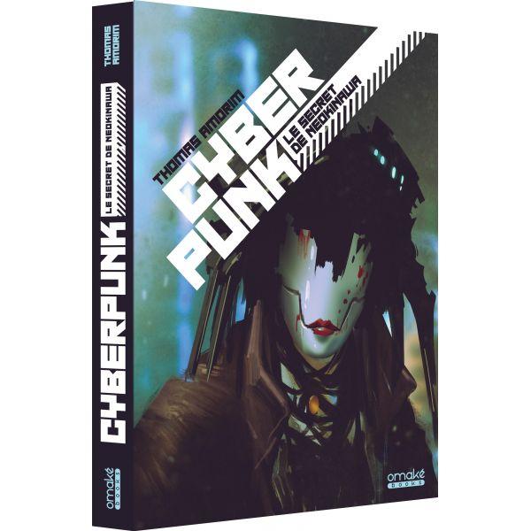 Cyberpunk - Le Secret de Neokinawa