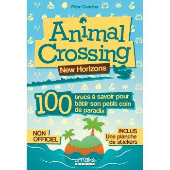 Animal Crossing New Horizons : 100 Trucs à savoir pour bâtir son petit coin de paradis !
