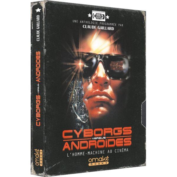 Cyborgs versus Androïdes