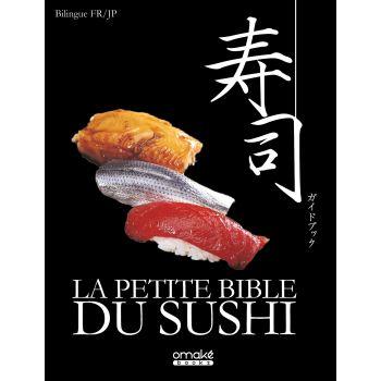 La Petite bible du sushi