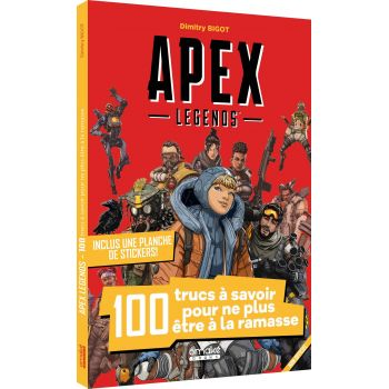 Apex Legends : 100 trucs à...