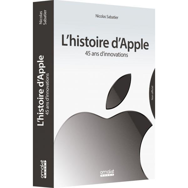 L'histoire d'Apple - 45 ans d'innovations